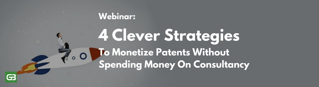4 Clever strategies to monetize patents without spending money on consultancy